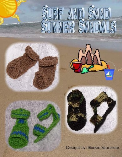 Surf and Sand Sandal Booties - Summer Boy's Collection Crochet Pattern (English Edition) (Bootie Sand)