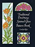 Traditional Doorways Stained Glass Pattern Book (Dover Stained Glass Instruction)