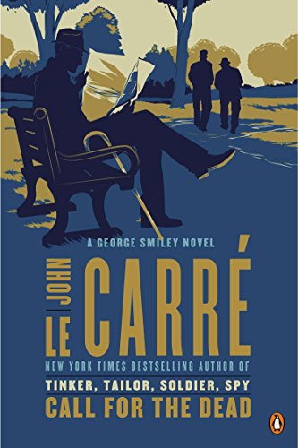 Call for the Dead: A George Smiley Novel