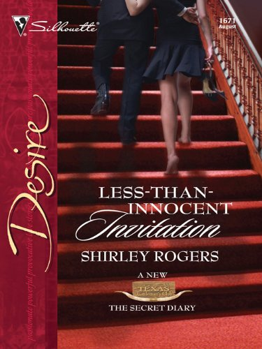 Less-than-Innocent Invitation (Texas Cattlemen's Club: The Secret Diary Book 2) (English Edition) Rogers Silhouette