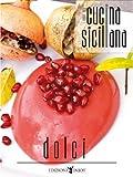 Cucina siciliana - Dolci