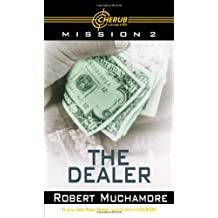 "The Dealer (Cherub) Previously AKA ""Class A"" (Book 2)"
