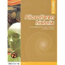 Filosofiaren Historia: Jose Ortega y Gasset -DBHO 2-: IV. XIX. Mendeko eta egungo Filosofia (i.bai) - 9788483258033
