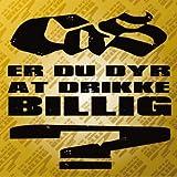 Er Du Dyr At Drikke Billig? (Feat. Ellie) - Radio Edit