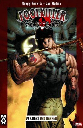 Marvel Max #27: Foolkiller (2009, Panini)
