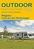 Ratgeber rund um den Wohnwagen (Basiswissen für Draußen) (Outdoor Basiswissen)