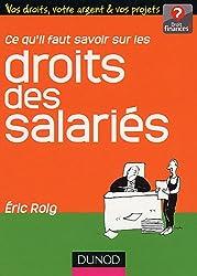 Ce qu'il faut savoir sur les droits des salariés