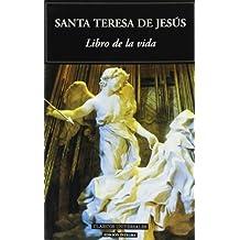Libro de la vida/ Book of Life (Clasicos universales/ Universal Classics)