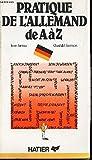 la pratique de l allemand de a ? z