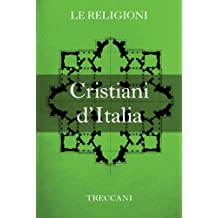 I Cristiani d'Italia (Italian Edition)