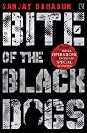 The Bite of the Black Dogs : A Military Action Thriller Set on the Rugged Slopes of the Pir Panjal Mountains in Kashmir price comparison at Flipkart, Amazon, Crossword, Uread, Bookadda, Landmark, Homeshop18