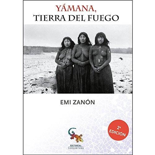 Yámana, Tierra del Fuego por Emi Zanon