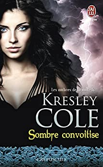Les ombres de la nuit (Tome 12) - Sombre convoitise par [Cole, Kresley]