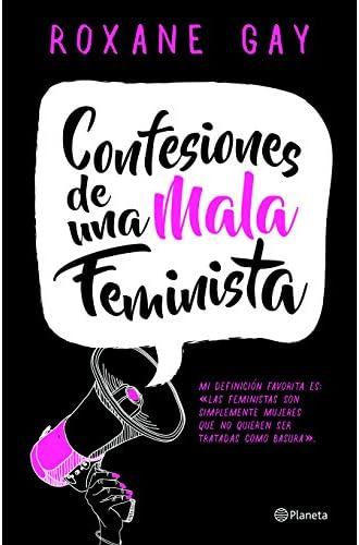 Descargar gratis Confesiones de una Mala Feminista = Bad Feminist de Gay