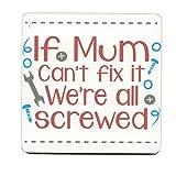 Wenn Mum Can 't fix it WE 'RE ALL geschraubt. Single Tasse Untersetzer