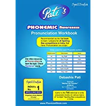 Pronunciation - Phonemic Awareness Workbook : This is the 1st step learning book for Category 1 to 6 ... Learn-n-Prepare Now for Spell Bee - MUST AS 1st STEP for first timers of Category 1, Category 2, Category 3, Category 4 Category 5 and Category 6 of all SPELLING BEE competitions in India with the 'Pronunciation' topic, including MaRRS Spelling Bee