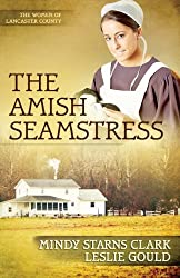The Amish Seamstress (The Women of Lancaster County)