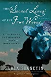 The Secret Lives of the Four Wives: A Novel
