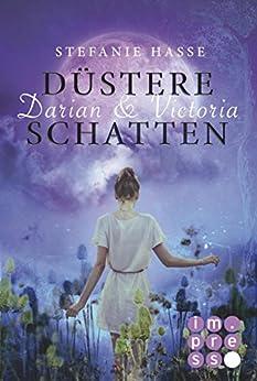Darian & Victoria 2: Düstere Schatten von [Hasse, Stefanie]