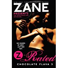 Zane's Z-Rated: Chocolate Flava 3 (Zane Presents)