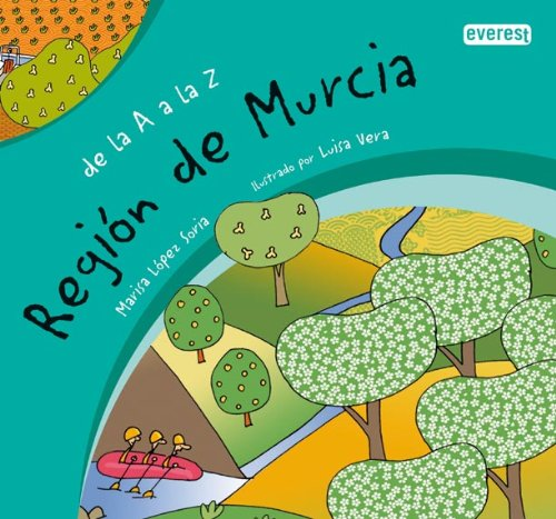 De la A a la Z. Región de Murcia por López Soria María Luisa