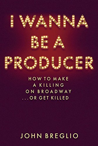I Wanna be a Producer (200516) por John Breglio