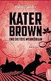 Kater Brown und die tote Weinkönigin: Kurzkrimi. (Ein Kater-Brown-Krimi, Band 2) bei Amazon kaufen