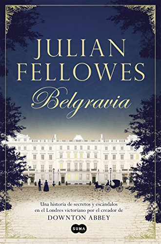 Belgravia por Julian Fellowes