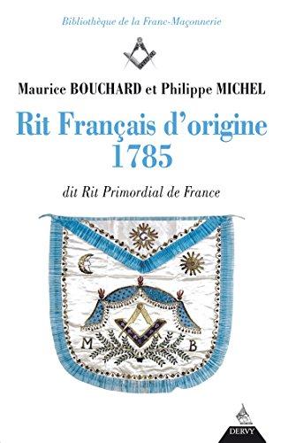 rit-francais-dorigine-1785-dit-rite-primordial-de-france-bibliotheque-de-la-franc-maconnerie-french-