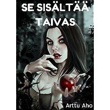 Se sisältää taivas (Finnish Edition)