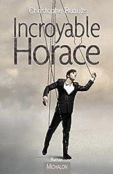 Incroyable Horace