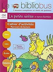 Le Bibliobus n° 5 CM Parcours de lecture de 3 oeuvres littéraires et poèmes : Cahier d'activités