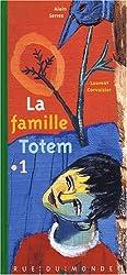 La famille Totem, Tome 1 :