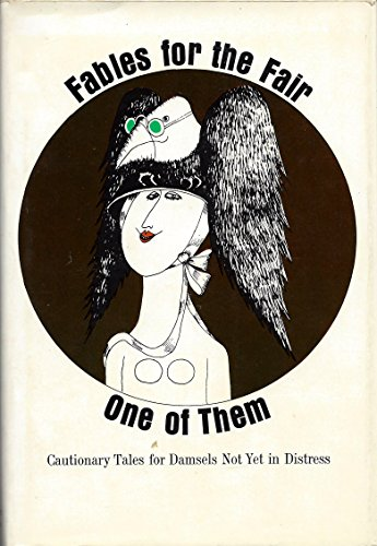 Fables for the Fair - By One of Them [Hardcover] by Anonymous; Robert Tallon