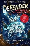 Defender - Superheld mit blauem Blut. Der Schwarze Drache