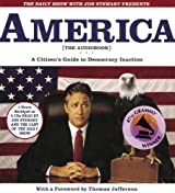 The Daily Show with Jon Stewart Presents America (The Audiobook): A Citizen's Guide to Democracy Inaction by Jon Stewart (2004-09-01)