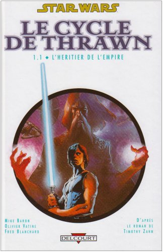 Star Wars - Le Cycle de Thrawn, Tome 1 : L'héritier de l'empire
