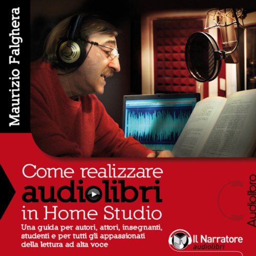 Come realizzare audiolibri in Home Studio  Audiolibri