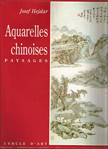 Aquarelles Chinoises, Paysages par Josef Hejzlar
