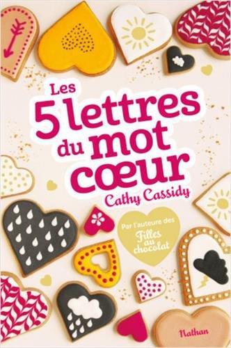 Les 5 lettres du mot coeur par Cathy Cassidy