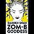 ZOM-B Goddess