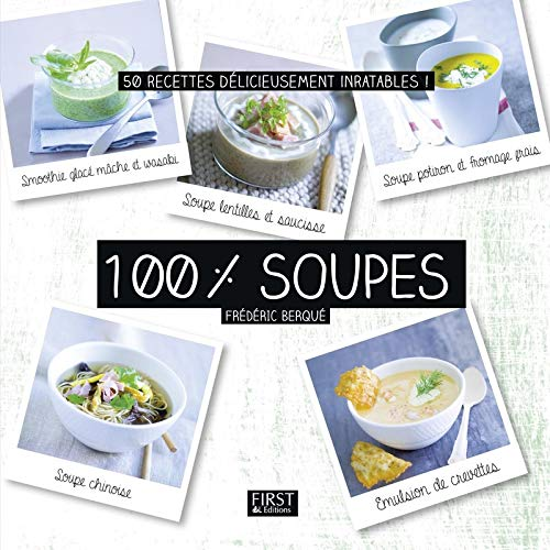 100 % soupes