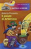Il paiolo di Artemisia. Ediz. illustrata