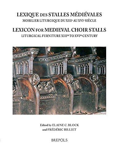 Lexique Des Stalles Medievales / Lexicon of Medieval Choir Stalls