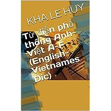 Từ điển phổ thông Anh-Việt A-F (English-Vietnames Dic) (English Edition)