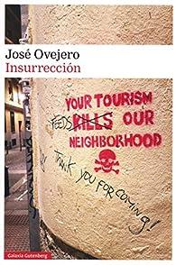 Insurrección par José Ovejero