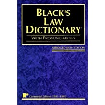 Black's Law Dictionary: Definitions of the Terms and Phrases of American and English Jurisprudence, Ancient and Modern by Henry Campbell Black (1991-07-30)