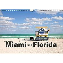 Miami und Florida (Wandkalender 2019 DIN A4 quer): Reisefotos aus Miami und Florida in einem Reisekalender von Peter Schickert (Monatskalender, 14 Seiten ) (CALVENDO Orte)