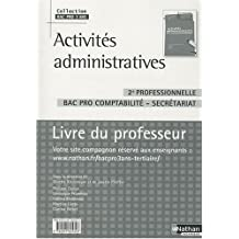 Activités administratives 2e professionnelle : Livre professeur by Ginette Kirchmeyer (2009-09-09)