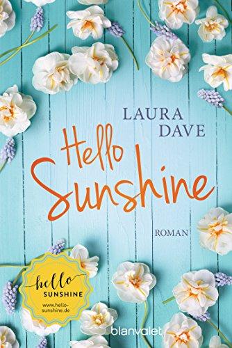 Buchseite und Rezensionen zu 'Hello Sunshine: Roman' von Laura Dave